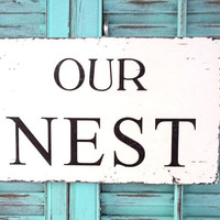 Shabby Chic Nest Wood Sign Home Bedroom Decor Wall Plaque Wall Hanging Decoration Original Design Office Love Romance Cottage Chic