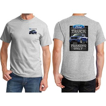Ford Truck T-shirt Parking Sign Front and Back