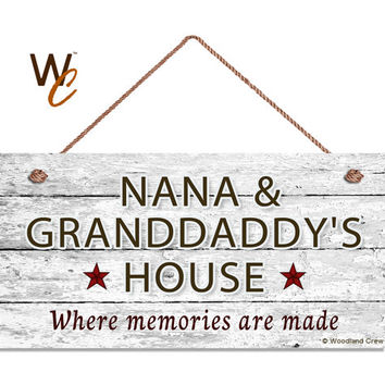 "NANA & GRANDDADDY'S HOUSE Sign, Where Memories Are Made, Distressed Sign, Gift For Grandparents, Weatherproof, 5"" x 10"" Sign, Made To Order"
