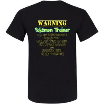 Warning Pokemon Trainer - Adult & Kids
