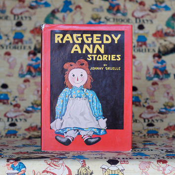 Raggedy Ann Stories Hard Cover 1947 Vintage Picture Book Story Book Children's Book Illustrations Nursery Decor Raggedy Andy Johnny Gruelle