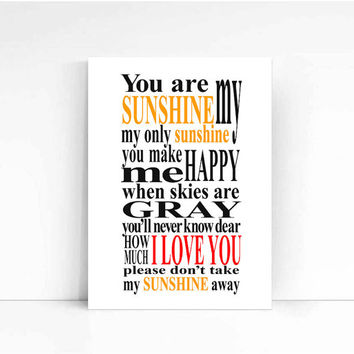 You Are My Sunshine Sign Typography Wall  Art Gift Love Poster Typography Poster Gift Typography Art Wall Decor Love Print Love Download :)