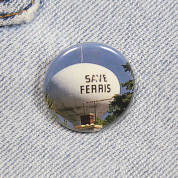 Save Ferris 1.25 Inch Pin Back Button Badge
