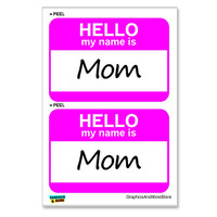 Mom Hello My Name Is - Sheet of 2 Stickers