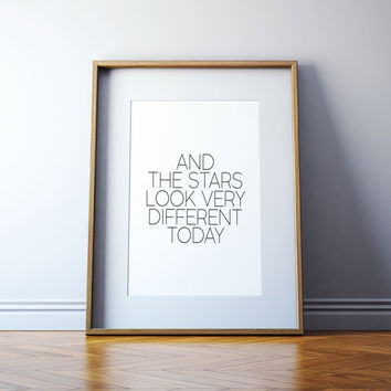 "Motivational quote Wall artwork Typographic print Digital prints David Bowie ""The Stars Look Very Different Today"" Inspirational poster"