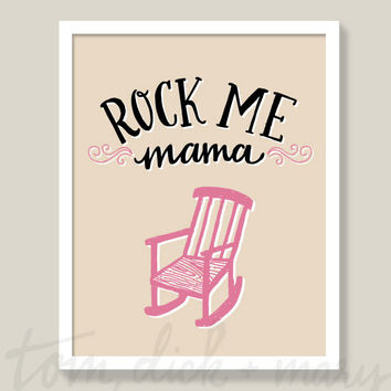 Rock Me Mama Nursery Art Nursery Decor Wall Art Handmade Rocking Chair Pink - 8 x 10, 11 x 14, 13 x 17