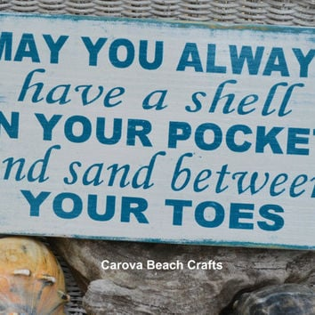 Beach Decor, Beach Sign, Beach Theme, Coastal Decor, Nautical Sign, Beach House, May You Always Have Shell In Pocket, Hand Painted