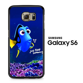 Just Keep Swimming Dory Samsung Galaxy S6 Case