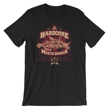 Hardcore Meets Drama Short-Sleeve Unisex T-Shirt