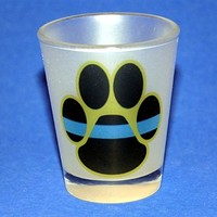 Thin Blue Line K-9 Frosted Shot Glass