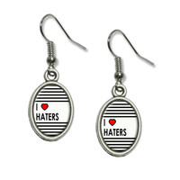 I Love Heart Haters Dangling Drop Oval Earrings