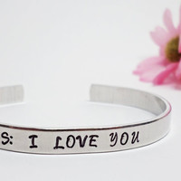 PS I Love You Bracelet Cuff - Personalized Bracelet - Love Bracelet Cuff - Handstamped Cuff - Aluminum - Adjustable Cuff - Girlfriend Gift
