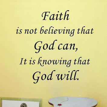 Amazon hot Faith Is knowing that god will Vinyl Wall Art Quote stickers inspiring wall decals free shipping