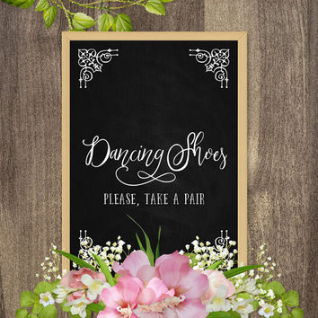 Wedding chalkboard signs, Dancing shoes sign, Rustic chalkboards for weddings, Rustic elegant wedding sign, Rustic chic wedding decorations