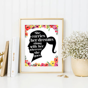 Inspirational quote print, She carries her dreams, empowering, motivational, girls bedroom word art, watercolor flowers, home decor wall art
