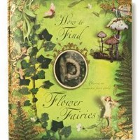 How To Find Flower Fairies: Discover An Enchanted Fairy World by Anthropologie Multi One