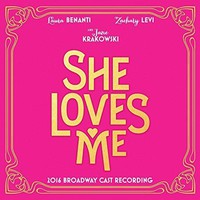 Various artists - She Loves Me (2016 Broadway Cast Recording)