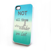 iPhone4 iPhone4S Accessory Case Not All Who Wander Are Lost
