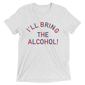I'll Bring The Alcohol!, 4th Of July Edition - Unisex T-Shirt