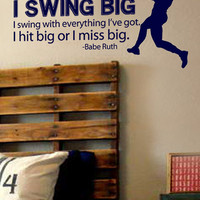"16"" x 29"" Swing Big Babe Ruth Quote Baseball Vinyl Wall Art Decal"