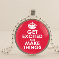 """Get Excited and make things  1"""" glass and metal Pendant necklace Jewelry."""