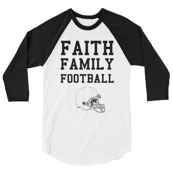 Faith Family Football 3/4 sleeve raglan shirt