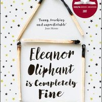 Eleanor Oliphant is Completely Fine by Gail Honeyman | Waterstones