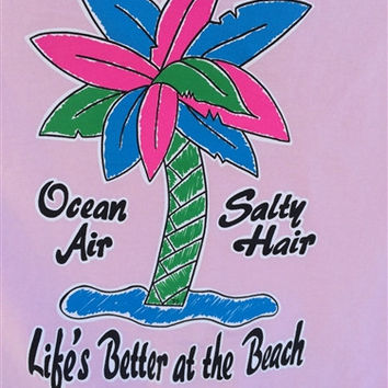 Southern Chics Ocean Air Salty Hair Life's Better At The Beach Palm Tree Girlie  Bright T Shirt