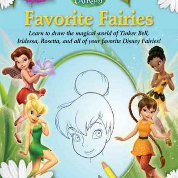 Learn to Draw Disney Fairies Favorite Fairies (Learn to Draw)