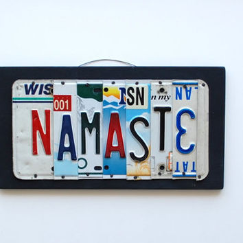 NAMASTE -OOAK license plate art, Back to school, Dorm Room, inspirational decor, Yoga inspired, birthday present, retirement gift