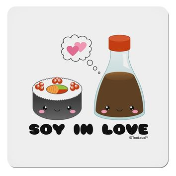 """Cute Sushi and Soy Sauce - Soy In Love 4x4"""" Square Sticker by TooLoud"""