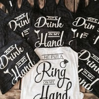 He Put a ring in my hand Bride's squad. Bachelorette Party Burn out Tanks
