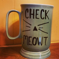 Check Meowt hand painted mug/crazy cat ladies/funny/gift/Christmas is coming