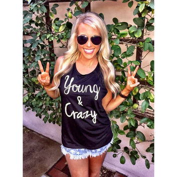 """Young & Crazy"" Women's Muscle Tank"