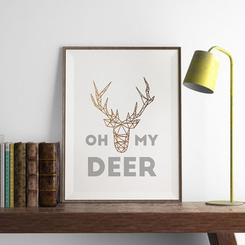 Oh My Deer Print | Christmas Decor | Art Printable | Printable Wall Art | PDF Download | Funny Art