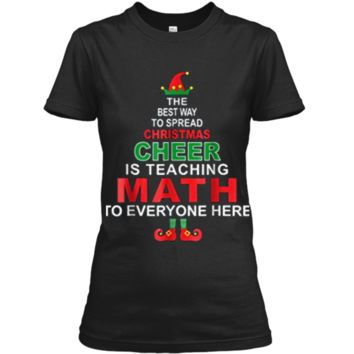 Math Teacher Christmas  - Elf Christmas Cheer Ladies Custom