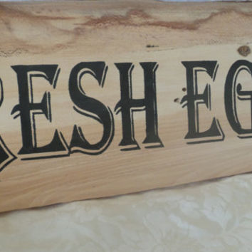 Fresh Eggs Large Rustic Wood Sign Home Decor Hand Painted