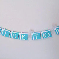"Breakfast at Tiffany's ""Bride to Be"" Bridal Shower Banner; Tiffany's Box Bachelorette Party Banner;"