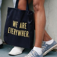 Collection 02   We Are Everywhere Tote Bag