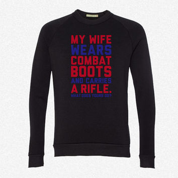 My Wife Wears Combat Boots fleece crewneck sweatshirt