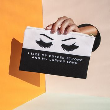 I Like My Coffee Strong And My Lashes Long  - Makeup Bag, Pouch/Wristlet