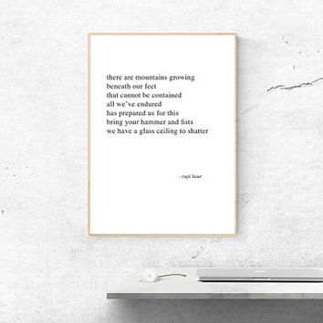 rupi kaur mountains beneath our feet // The Sun and Her Flowers Poetry // Digital Print // Inspirational // Minimal Instant Download Quotes