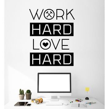 Vinyl Wall Decal Home Office Work Hard Love Hard Motivational Quote Stickers (3252ig)