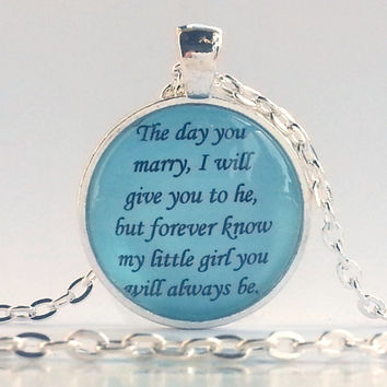 Necklace for daughter on wedding day, my litle girl you will always be quote, wedding pendant, necklace with quote for wedding day