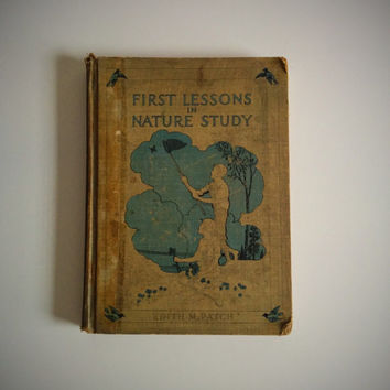 Vintage 20's Science Book First Lessons in Nature Study Hardcover