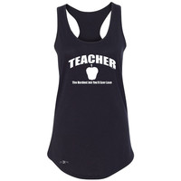 Zexpa Apparel™ Teacher Women's Racerback The Hardest Job You Will Ever Love Sleeveless