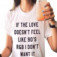 Love like 90's R&B shirt