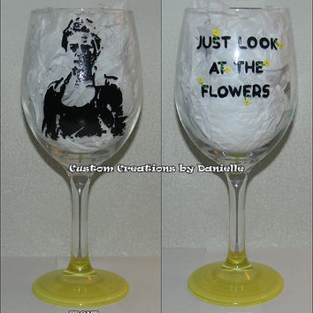 """Carol """"look at the flowers"""" wine glass"""