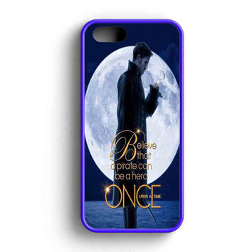 Once Upon A Time Captain Hook Believe iPhone 5 Case iPhone 5s Case iPhone 5c Case