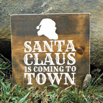 Christmas Sign - Rustic Christmas Sign - Wood Christmas Sign - Santa Sign - Rustic Santa Sign - Santa Claus is Coming to Town- READY TO SHIP